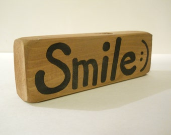 """Smile :) - hand painted Wood Sign - 7"""" x 2.25"""" home office shelf sitter word quote"""