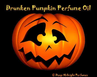 DRUNKEN PUMPKIN Perfume Oil: Pumpkin, cinnamon, clove, rum, deep dark resins, black amber, cream, Halloween Perfume, Fall Fragrance
