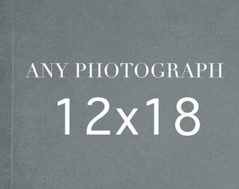 Any 12x18 Photography Print, Large Wall Art, 12x18 print
