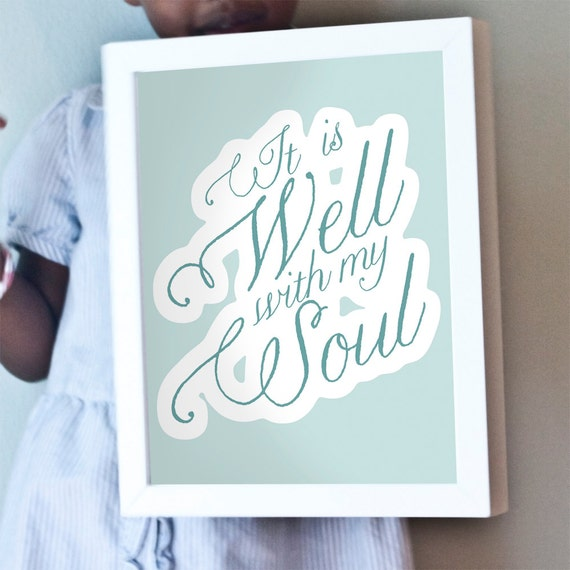 It Is Well With My Soul print in blue and white