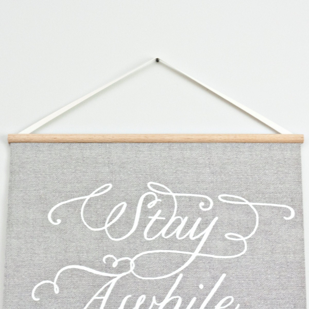 Stay Awhile  - Large canvas wall hanging