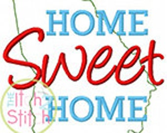 Home Sweet Home Georgia Embroidery Design For Machine Embroidery INSTANT DOWNLOAD now available