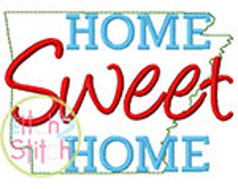 Home Sweet Home Arkansas Embroidery Design For Machine Embroidery INSTANT DOWNLOAD now available