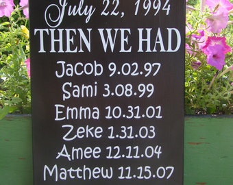 "First we had each other then we had you-24"" Personalized Family Wood Subway Art Sign Vinyl Lettering"