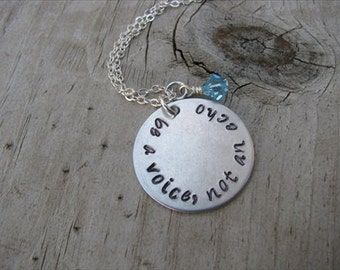 "Inspiration, Hand-Stamped Necklace- ""be a voice, not an echo"" with an accent bead in your choice of colors"