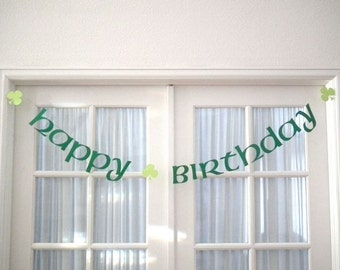 St. Patrick's Day Birthday Banner.  St. Patty's Day.  Irish.  Decoration.  March Birthday.  Irish Birthday.  5280 Bliss.