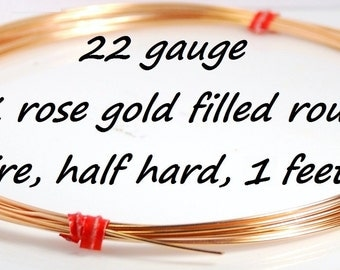 Made in USA 22 gauge 14K rose gold filled round wire, half hard, 1 foot