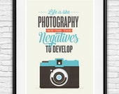 Life quote inspirational quote motivational print camera poster, positive poster, retro poster, typographic poster, Life is like photography
