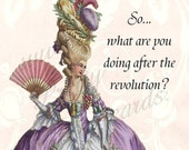 SUMMER SALE So, What Are You Doing After The Revolution Marie Antoinette Inspired Postcards only at Pretty Girl Postcards