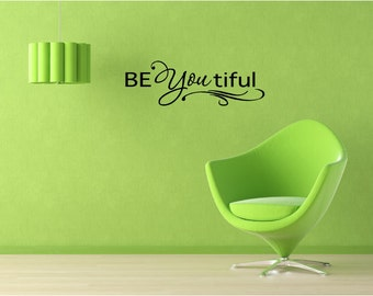 Be You tiful wall art wall sayings vinyl letters stickers decals