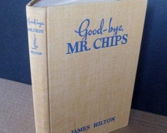 Goodbye Mr. Chips classic novel English boys' school James Hilton 1930s