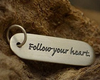 Sterling Silver Quote Tag - Charm - Follow your heart - cj2605, Love, Inspiring Quote Charms, College, Graduation, Love, Wedding