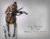 The Secret Of The Magic Violinist