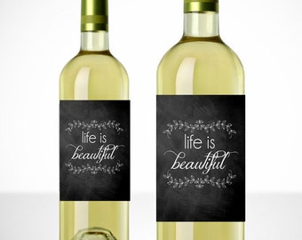 Life is Beautiful Printable Wine Label - Gift - Wine Labels - Instant Download