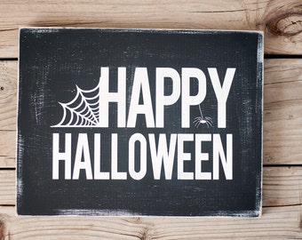 Spider web Happy Halloween Sign  FALL SALE
