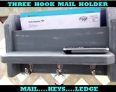 "Three Hook Mail and Key Holder..Ledge..""Gray over Ivory""..or You Choose Color."