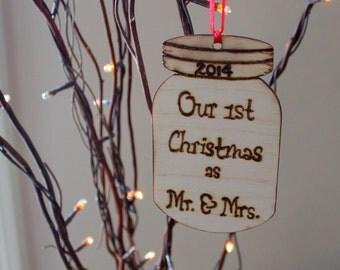 Our First Christmas as MR. & MRS. Ornament  Mason Jar Rustic Wedding Decor Custom
