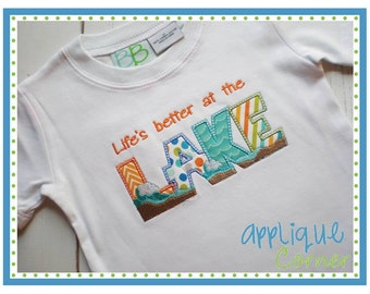 Lake Life is Better - Appliqued and Personalized
