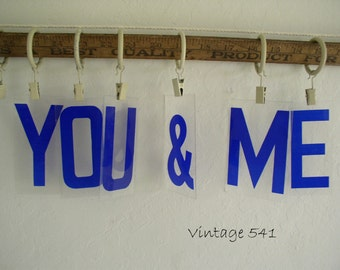 Vintage Sign Letters YOU & ME Blue Acrylic Plastic Letters