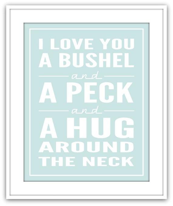 I Love You a Bushel and a Peck, Art Print, Wall Art
