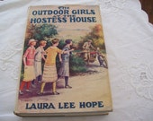 Vintage 1919 Book, The Outdoor Girls at the Hostess House, by Laura Lee Hope