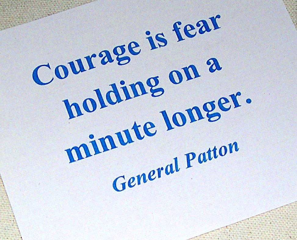 Patriotic Quote Fabric Block Courage General Patton Quote