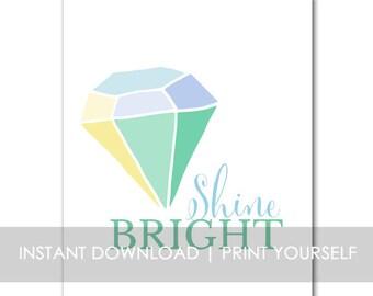 Shine Bright INSTANT DOWNLOAD Print blue
