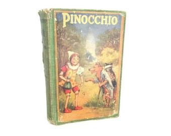 Antique Book Pinocchio D.Collodi Vintage Childrens Hardback Novel Book 1924