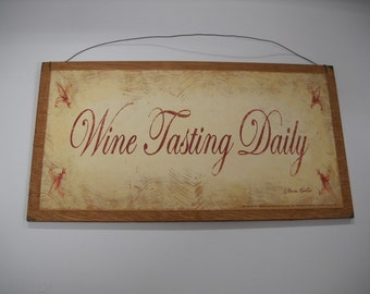 wine tasting daily kitchen wooden wall art sign bar drinking decor
