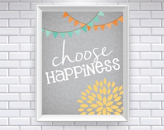 Choose happiness... Typography Art, 8x10