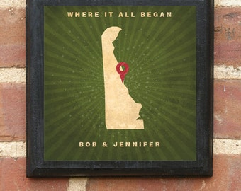 "Delaware ""Where It All Began"" Wall Art Sign Plaque Gift Present Personalized Color Custom Location Decor DE wilmington middleton Classic"