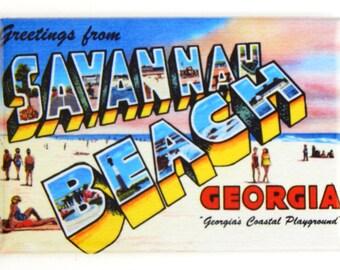 Greetings from Savannah Beach Fridge Magnet