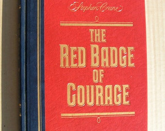 The RED BADGE of COURAGE - by Stephan Crane  1984 - Civil War