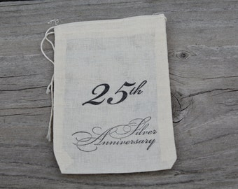 Set of 10 Hand stamped 25th Wedding Anniversary Bag Muslin Party Favor Bags Eco Friendly 100% organic