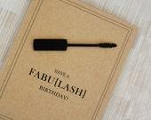 "Funny Birthday Card - Vintage - Mascara - 100% Recycled Paper - ""Have a Fabulash Birthday"""