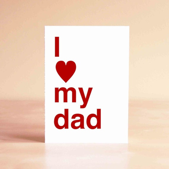 Father's Day Card - Happy Father's Day Card - New Dad Card - Dad Birthday Card - Dad Card - I love my dad