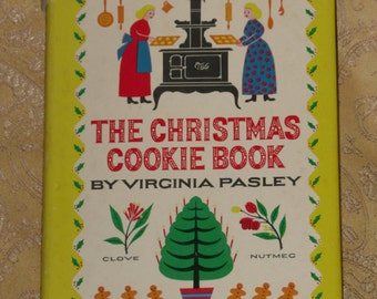 The Christmas Cookie Book by Virginia Pasley Vintage 1949