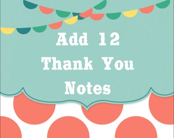 Add 1 DOZEN (12) THANK YOU Notes to your order - Any Theme In Our Shop