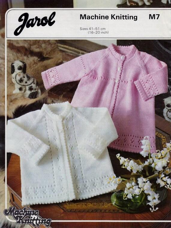 Machine Knitting Patterns Free Download : Baby Matinee Jackets 2 styles 16 20 ins Jarol 7 pdf of