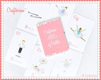 ABCs of Ballet Flashcards - Printable PDF- DIY Craft Kit - Party Favor- Child Toy - Play & Pretend - Ballet