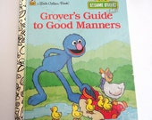 Vintage Little Golden Book Grover's Guide to Good Manners