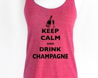 Keep Calm and Drink Champagne Soft Tri-Blend Racerback Tank