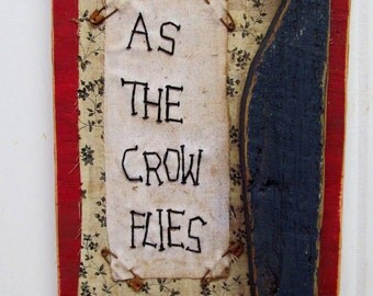 PRIMITIVE Upcycled CROW Sign - As the Crow Flies