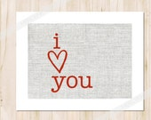 VALENTINE'S DAY GIFT - On Sale - I Heart Love You - Texture Linen Burlap Red - Typewriter Font - Romantic Minimalist
