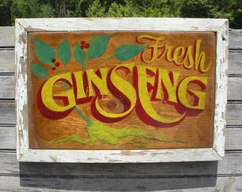 Ginseng  Sign,  hand painted, wooden, old trim ZF G2