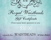 Royal Waistbeads Gift Certificate - Holiday, Christmas Gift for Friend, Daughter, Sister, Wife, Aunt, Niece