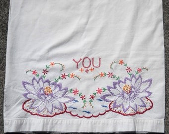 Vintage Embroidered Pillowcase, Charming Cutter, Beautiful Stitching, Water Lilies and You