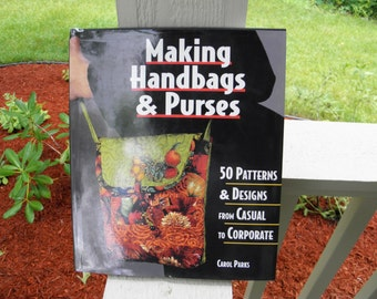 Making Handbags & Purses by Carol Parks - 1st edition - from DustyMillerAntiques