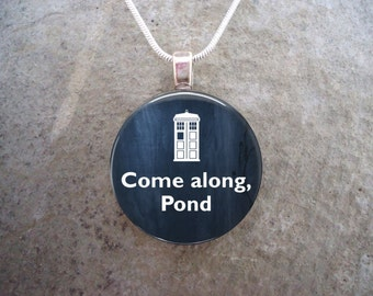 Doctor Who Jewelry - Come Along Pond - Doctor Who Necklace