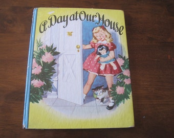 Vintage book- A Day at Our House, copyright 1948